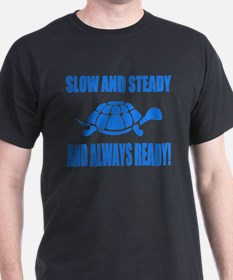 Slow and Steady Always Ready Running T-Shirt