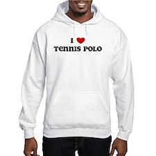 I Love Tennis Polo Hoodie