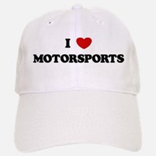 I Love Motorsports Baseball Baseball Cap