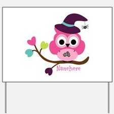 Personalized Wicked Witch Owl Yard Sign