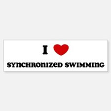 I Love Synchronized Swimming Bumper Bumper Bumper Sticker