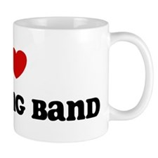 I Love Marching Band Mug