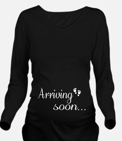Arriving soon Long Sleeve Maternity T-Shirt
