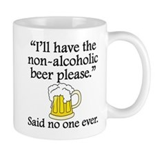 Said No One Ever: Non-Alcoholic Beer Mugs