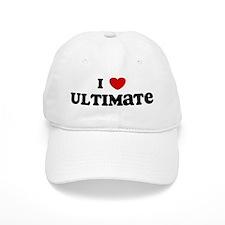 I Love Ultimate Baseball Cap