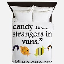 Said No One Ever: Candy From Strangers Queen Duvet