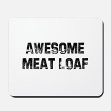 Awesome Meat Loaf Mousepad