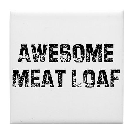 Awesome Meat Loaf Tile Coaster