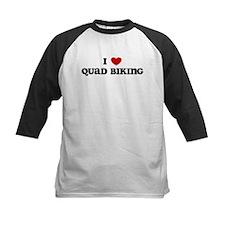 I Love Quad Biking Tee