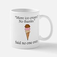 Said No One Ever: More Ice Cream Mugs