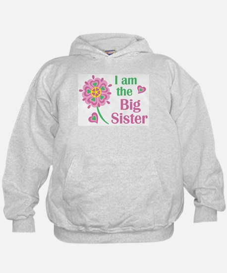 I am the Big Sister Hoody