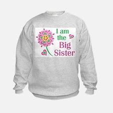 I am the Big Sister Sweatshirt