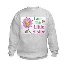 I am the Little Sister Sweatshirt