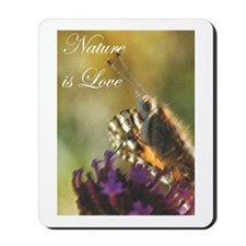 Nature is Love Mousepad