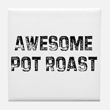 Awesome Pot Roast Tile Coaster