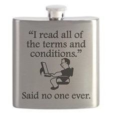 Said No One Ever: Terms And Conditions Flask