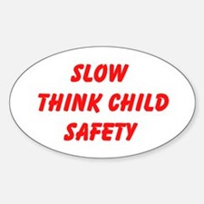 Slow Think Child Safety Decal
