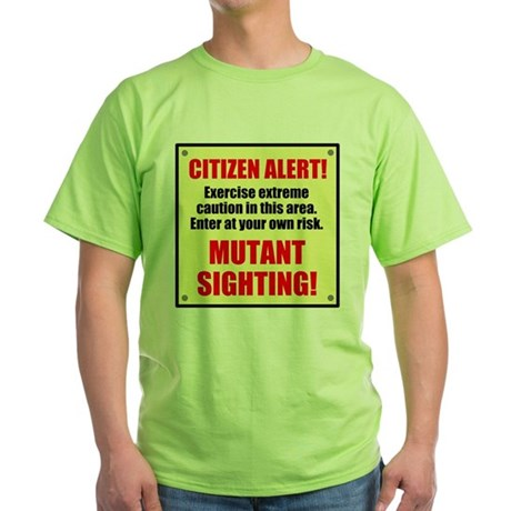 Citizen Alert! Mutants! Green T-Shirt