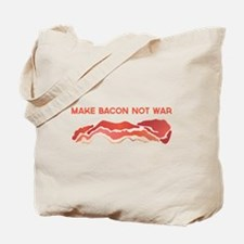 Make Bacon Not War Tote Bag