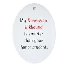 My Norwegian Elkhound is smarter... Ornament (Oval