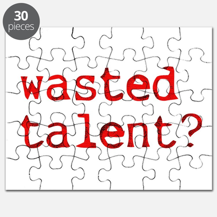 Wasted Talent? Puzzle