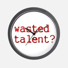 Wasted Talent? Wall Clock