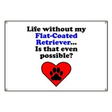 Life Without My Flat-Coated Retriever Banner