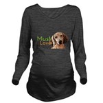 Must Love Doxies Long Sleeve Maternity T-Shirt