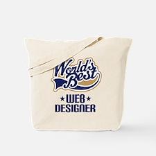 Web Designer (Worlds Best) Tote Bag