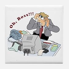 Oh, Boss! Tile Coaster