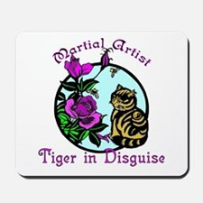Martial Arts Tiger in Disguisee Mousepad