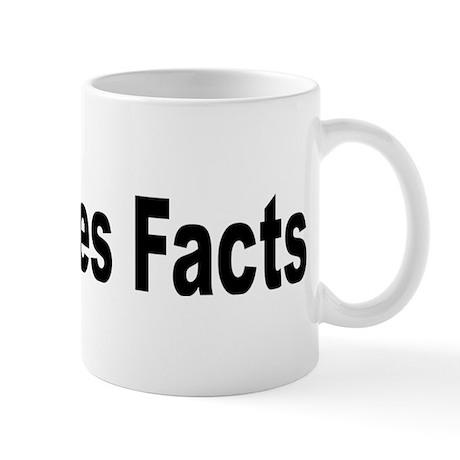 God Hates Facts Funny Pun Mug