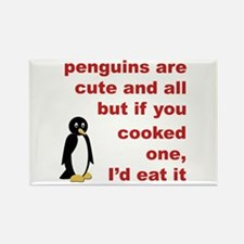 Penguins are cute... Rectangle Magnet