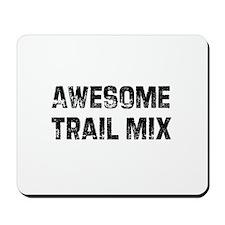 Awesome Trail Mix Mousepad