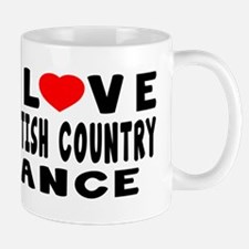 I Love Scottish Country Mug