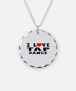 I Love Tap Necklace