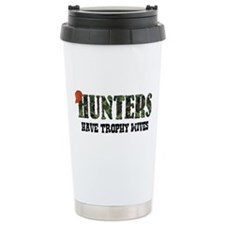 Hunters Have Trophy Wives Travel Mug