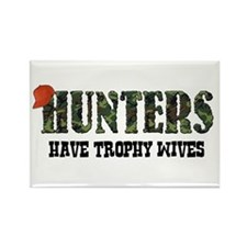 Hunters Have Trophy Wives Rectangle Magnet