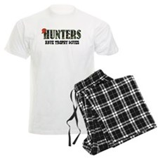 Hunters Have Trophy Wives pajamas