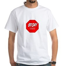 STOP! You are too fat to glom Shirt