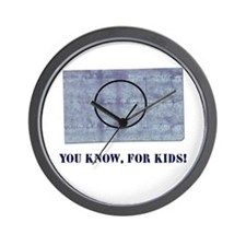 You Know, For Kids Wall Clock