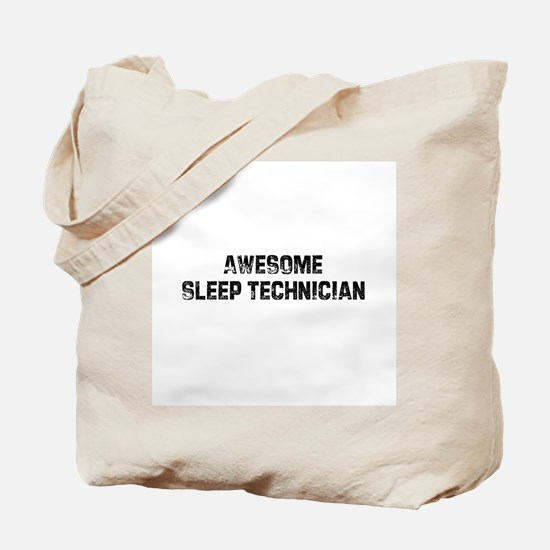 Awesome Sleep Technician Tote Bag