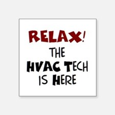 "hvac tech here Square Sticker 3"" x 3"""