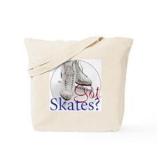 Got Skates Tote Bag
