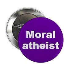 MORAL ATHEIST... Button