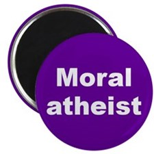 MORAL ATHEIST... Magnet