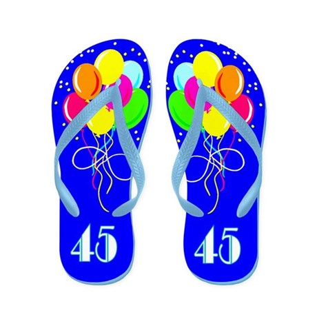 STYLISH 45TH Flip Flops
