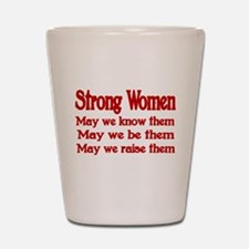 STRONG WOMEN Shot Glass