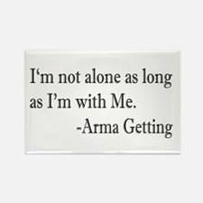 I'm Not Alone Rectangle Magnet