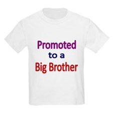 PROMOTED TO A BIG BROTHER T-Shirt